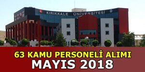 Kırıkkale Üniversitesi Tıp Fakültesine 63 Sağlık Personeli Alınacak