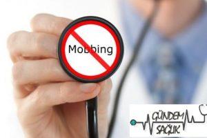 Sağlık sektöründe mobbing verileri korkutucu boyutlarda