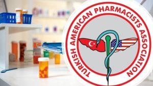 Türk Amerikan Eczacılar Birliği'nden Türk eczacılık öğrencileri için önemli adım