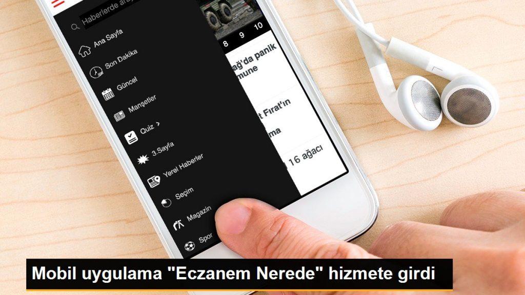 """Mobil uygulama """"Eczanem Nerede"""" hizmete girdi"""
